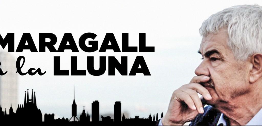 """""""Maragall i la Lluna"""""""